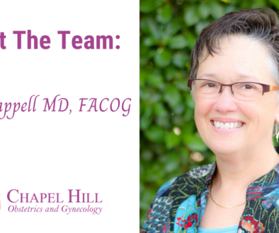 Pat Chappell has been with Chapel Hill OBGYN for more than 30 years, providing compassionate care for hundreds of women throughout the decades.
